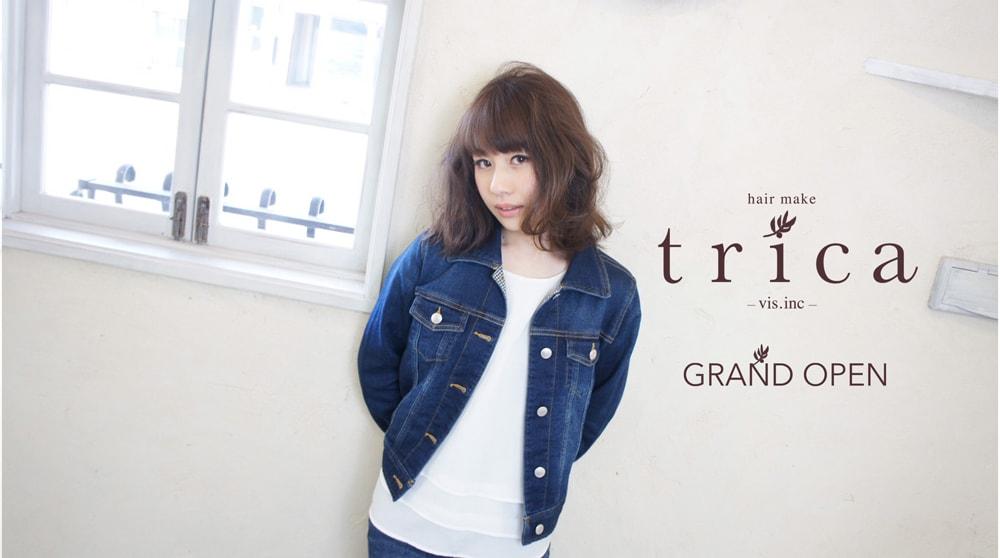 hair make trica(トリカ) 米子市に GRAND OPEN